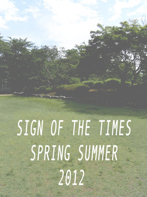sign of the times spring summer 2012